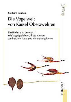 Die Vogelwelt von Kassel Oberzwehren