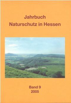 Jahrbuch Naturschutz in Hessen Band 09/2005