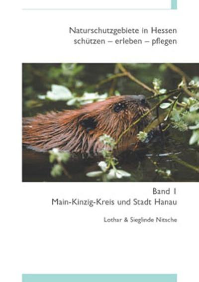 Naturschutzgebiete in Hessen, Band 1