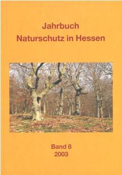 Jahrbuch Naturschutz in Hessen Band 08/2003