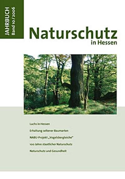Jahrbuch Naturschutz in Hessen Band 10/2006