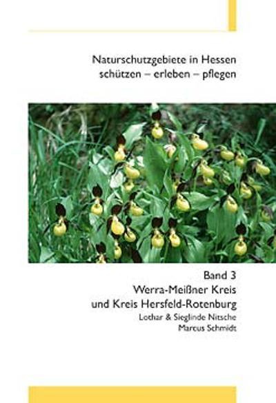 Naturschutzgebiete in Hessen, Band 3