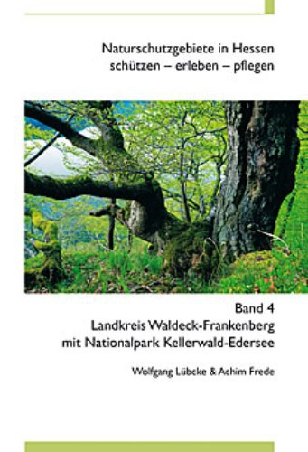 Naturschutzgebiete in Hessen, Band 4